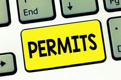Word writing text Permits. Business concept for Officially allow someone to do something Permission Legal documents.  royalty free stock photo