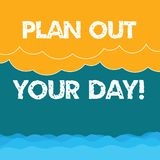 Word writing text Plan Out Your Day. Business concept for Make an schedule of activities to do everyday be organized. Halftone Wave and Fluffy Heavy Cloud royalty free illustration