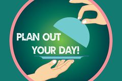 Word writing text Plan Out Your Day. Business concept for Make an schedule of activities to do everyday be organized Hu. Analysis Hands Serving Tray Platter and vector illustration