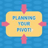 Word writing text Planning Your Pivot. Business concept for path that most startups go through find right customer stock illustration