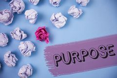 Word writing text Purpose. Business concept for Reason for doing something Desired Goal Target Planned Achievement written on the. Word writing text Purpose Royalty Free Stock Photography