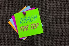 Word writing text Reach The Top. Business concept for Get Ahead Succeed Prosper Thrive for the Win Victory Paper notes. Important reminders Communicate ideas stock image