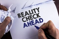 Word writing text Reality Check Ahead. Business concept for Unveil truth knowing actuality avoid being sceptical written by Man on. Word writing text Reality stock images