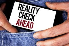 Word writing text Reality Check Ahead. Business concept for Unveil truth knowing actuality avoid being sceptical written on Mobile. Word writing text Reality stock photo