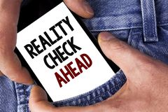 Word writing text Reality Check Ahead. Business concept for Unveil truth knowing actuality avoid being sceptical written on Mobile. Word writing text Reality stock image
