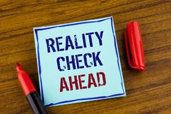 Word writing text Reality Check Ahead. Business concept for Unveil truth knowing actuality avoid being sceptical written on Sticky. Word writing text Reality royalty free stock image