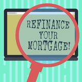 Word writing text Refinance Your Mortgage. Business concept for Replacing an existing mortgage with a new loan. Magnifying Glass Enlarging Tablet Blank Color stock illustration