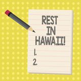 Word writing text Rest In Hawaii. Business concept for Have a relaxing time enjoying beautiful beaches and summer. Word writing text Rest In Hawaii. Business vector illustration