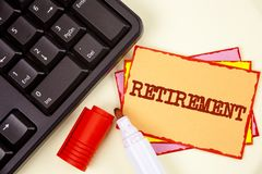 Word writing text Retirement. Business concept for Leaving Job Stop Ceasing to Work after reaching some age written on Sticky Note. Word writing text Retirement Stock Photography