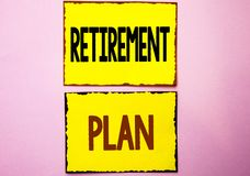 Word writing text Retirement Plan. Business concept for Savings Investments that provide incomes for retired workers written on Ye. Word writing text Retirement Royalty Free Stock Images