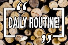Word writing text Daily Routine. Business concept for Everyday good habits to bring changes Wooden background vintage wood wild. Message ideas intentions stock photos