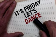 Word writing text It s is Friday Let s is Dance. Business concept for Celebrate starting the weekend Go party Disco Music Man's h. And grasp black marker with stock images