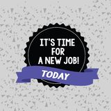 Word writing text It S Time For A New Job. Business concept for having paid position regular employment Blank Color Seal. Word writing text It S Time For A New vector illustration
