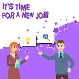 Word writing text It S Time For A New Job. Business concept for having paid position regular employment Business. Word writing text It S Time For A New Job stock illustration