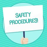 Word writing text Safety Procedures. Business concept for Follow rules and regulations for workplace security Hand. Word writing text Safety Procedures. Business stock illustration