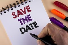 Word writing text Save The Date. Business concept for Organizing events well make day special by event organizers written by Man w. Ith Marker Notepad the plain Royalty Free Stock Image