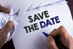 Word writing text Save The Date. Business concept for Organizing events well make day special by event organizers written by Man o. Word writing text Save The Royalty Free Stock Photos