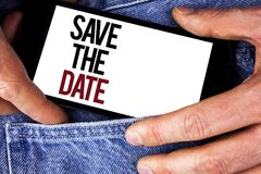 Word writing text Save The Date. Business concept for Organizing events well make day special by event organizers written on Mobil. Word writing text Save The Royalty Free Stock Image