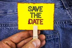 Word writing text Save The Date. Business concept for Organizing events well make day special by event organizers written on Yello. Word writing text Save The Stock Images