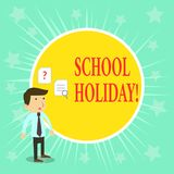 Word writing text School Holiday. Business concept for the periods during which schools are closed from study. Word writing text School Holiday. Business photo vector illustration