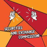 Word writing text Securities And Exchange Commission. Business concept for Safety exchanging commissions financial Hu. Analysis Hands Clapping with Sound on vector illustration