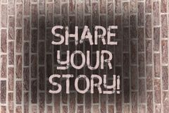 Word writing text Share Your Story. Business concept for Experience Nostalgia Memory Personal Brick Wall art like. Word writing text Share Your Story. Business royalty free stock image