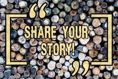 Word writing text Share Your Story. Business concept for Experience Nostalgia Memory Personal Wooden background vintage. Word writing text Share Your Story royalty free stock images
