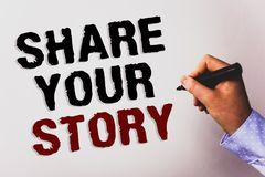 Word writing text Share Your Story. Business concept for Experience Storytelling Nostalgia Thoughts Memory Personal Text white bac. Kground board hand black Royalty Free Stock Image