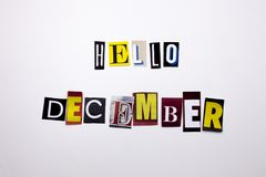 A word writing text showing concept of HELLO DECEMBER made of different magazine newspaper letter for Business case on the white b Stock Images