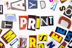A word writing text showing concept of Print made of different magazine newspaper letter for Business case on the white background Royalty Free Stock Photos