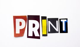 A word writing text showing concept of Print made of different magazine newspaper letter for Business case on the white background stock photography