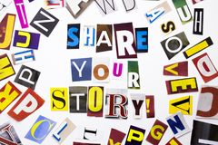 A word writing text showing concept of Share Your Story made of different magazine newspaper letter for Business case on the white royalty free stock images