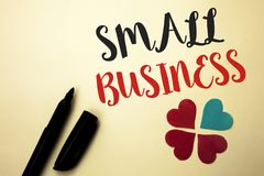 Word writing text Small Business. Business concept for Little Shop Starting Industry Entrepreneur Studio Store written by Marker o. Word writing text Small Stock Photo