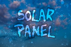 Word writing text Solar Panel. Business concept for designed to absorb suns rays source of energy generating Cloudy bright blue sk. Y sunset landscape relaxing stock photography