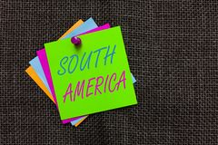 Word writing text South America. Business concept for Continent in Western Hemisphere Latinos known for Carnivals Paper notes Impo. Rtant reminders Communicate royalty free stock photo