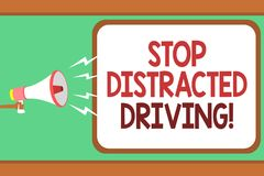 Word writing text Stop Distracted Driving. Business concept for asking to be careful behind wheel drive slowly Man holding megapho. Ne loudspeaker speech bubble Stock Photos