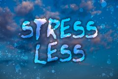 Word writing text Stress Less. Business concept for Stay away from problems Go out Unwind Meditate Indulge Oneself Cloudy bright b. Lue sky sunset landscape stock photography