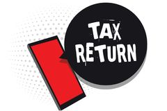 Word writing text Tax Return. Business concept for which taxpayer makes annual statement of income circumstances Cell phone receiv. Ing text messages chats stock image