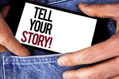 Word writing text Tell Your Story Motivational Call. Business concept for Share your experience motivate world written on Mobile p. Word writing text Tell Your stock image