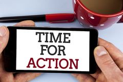 Word writing text Time For Action. Business concept for Do something now for a particular purpose Act in this moment written on Mo. Word writing text Time For Stock Image