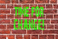 Word writing text Time For Change. Business concept for Changing Moment Evolution New Beginnings Chance to Grow Brick Wall art. Like Graffiti motivational call stock photo