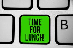 Word writing text Time For Lunch. Business concept for Moment to have a meal Break from work Relax eat drink rest Keyboard green k. Ey Intention create computer stock image