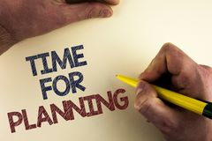 Word writing text Time For Planning. Business concept for Start of a project Making decisions Organizing schedule written by man o. Word writing text Time For Stock Photo