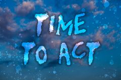 Word writing text Time To Act. Business concept for Do it now Response Immediately Something need to be done Cloudy bright blue sk. Y sunset landscape relaxing stock photography