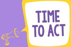 Word writing text Time To Act. Business concept for Do it now Response Immediately Something need to be done Megaphone loudspeaker royalty free illustration