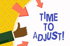 Word writing text Time To Adjust. Business concept for Right moment for making adjustments to keep going forward. Word writing text Time To Adjust. Business vector illustration