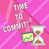 Word writing text Time To Commit. Business concept for Engagement or obligation that restricts freedom of action. Word writing text Time To Commit. Business royalty free illustration