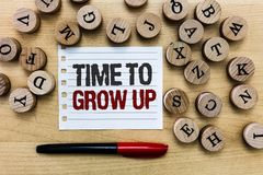 Word writing text Time To Grow Up. Business concept for knowing that you are mature person have responsibility royalty free stock photos