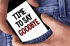Word writing text Time To Say Goodbye. Business concept for Separation Moment Leaving Breakup Farewell Wishes Ending written on Mo. Word writing text Time To Say Royalty Free Stock Photography