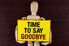 Word writing text Time To Say Goodbye. Business concept for Separation Moment Leaving Breakup Farewell Wishes Ending written on St. Word writing text Time To Say Royalty Free Stock Images